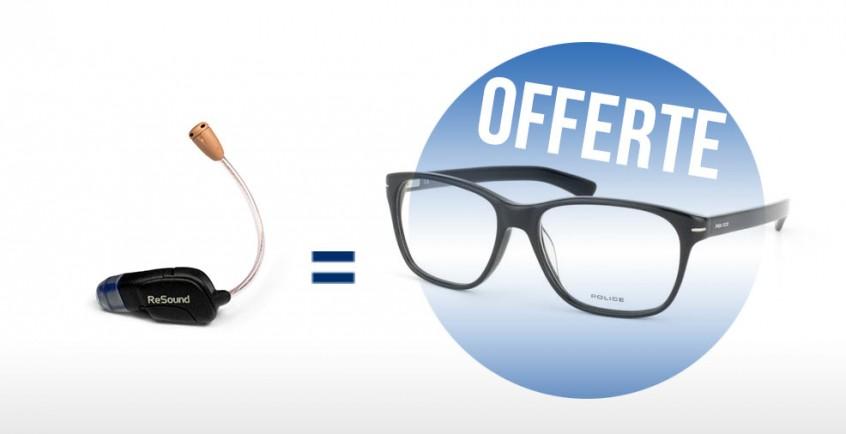1 appareil auditif acheté = 1 paire de lunette vue offerte !